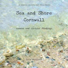 Sea and Shore Cornwall : Common and Curious Findings, Paperback