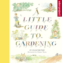 A Little Guide to Gardening, Paperback