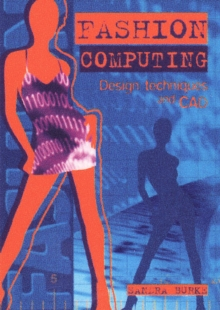 Fashion Computing : Design Techniques and CAD, Paperback