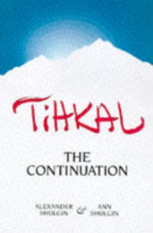 Tihkal : The Continuation, Paperback