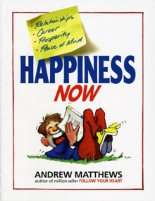 Happiness Now, Paperback