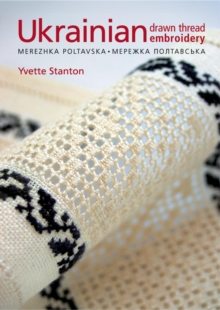 Ukrainian Drawn Thread Embroidery : Merezhka Poltavaska, Paperback Book