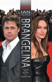 Brangelina : Brad Pitt and Angelina Jolie, Hardback Book
