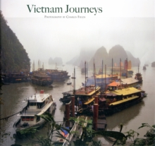Vietnam Journeys : The Hidden Charm, Hardback Book