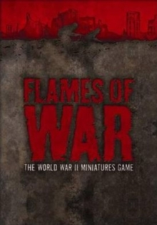"Flames of War : The World War II Miniatures Game : Version 3 WITH ""Rulebook"" AND ""Forces"" AND ""Hobby"", Mixed media product"