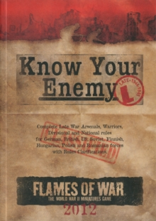 Know Your Enemy : Late War Edition 2012, Paperback
