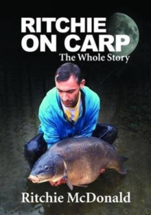 Ritchie on Carp : The Whole Story, Mixed media product