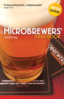 The Microbrewers' Handbook, Paperback