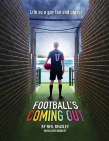 Football's Coming Out : Life as a Gay Fan and Player, Paperback