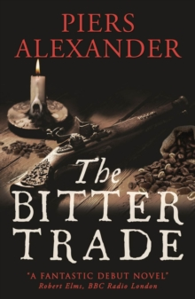 The Bitter Trade, Paperback Book