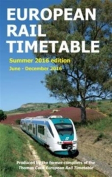 European Rail Timetable : June - December 2016, Paperback