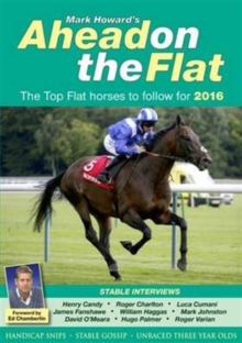 Ahead on the Flat : The Top Flat Horses to Follow, Paperback