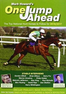 One Jump Ahead : The Top National Hunt Horses to Follow for 2016/2017, Paperback