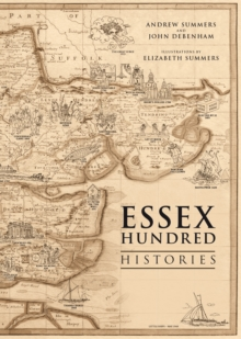 The Essex Hundred Histories, Paperback
