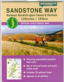 Sandstone Way Cycle Route Map - Northumberland : Between Berwick Upon Tweed and Hexham, Sheet map, folded
