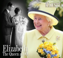 ELIZABETH: THE QUEEN AT 90, Hardback Book