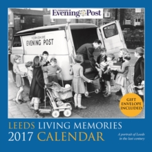 The Leeds Living Memories Calendar, Paperback