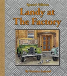 Landy at the Factory, Hardback