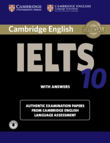 Cambridge IELTS 10 Student's Book with Answers with Audio : Authentic Examination Papers from Cambridge English Language Assessment, Mixed media product
