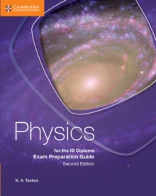 Physics for the IB Diploma Exam Preparation Guide, Paperback