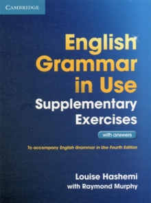 English Grammar in Use Supplementary Exercises with Answers, Paperback