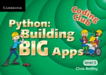 Coding Club Python: Building Big Apps Level 3, Paperback