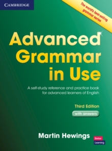 Advanced Grammar in Use with Answers : A Self-Study Reference and Practice Book for Advanced Learners of English, Paperback