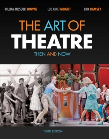 The Art of Theatre: Then and Now, Paperback Book