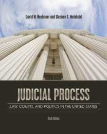 Judicial Process : Law, Courts, and Politics in the United States, Paperback