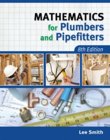 Mathematics for Plumbers and Pipefitters, Paperback Book