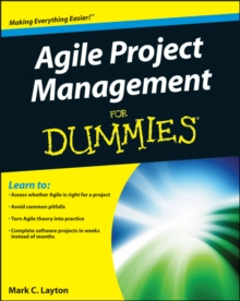 Agile Project Management For Dummies, Paperback