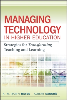 Image of Managing Technology in Higher Education : Strategies for Transforming Teaching and Learning