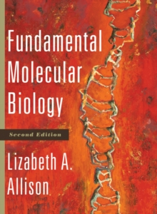 Fundamental Molecular Biology, Hardback