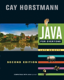 Java for Everyone : Compatible with Java 5, 6, and 7, Paperback