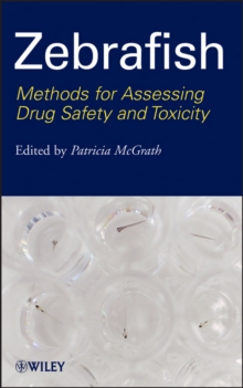 Image of Zebrafish : Methods for Assessing Drug Safety and Toxicity