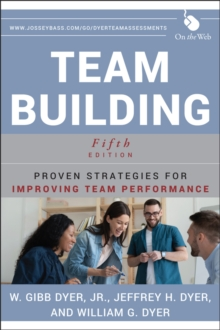Team Building : Proven Strategies for Improving Team Performance, Paperback