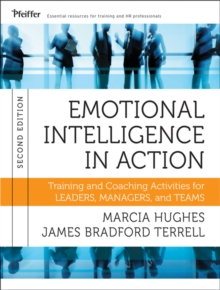 Emotional Intelligence in Action : Training and Coaching Activities for Leaders, Managers, and Teams, Paperback