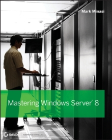 Mastering Windows Server 2012 R2, Paperback Book