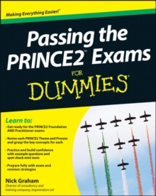 Passing the PRINCE2 Exams For Dummies, Paperback