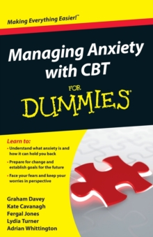 Managing Anxiety with CBT For Dummies, Paperback