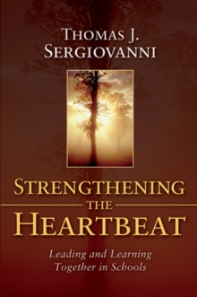 Image of Strengthening the Heartbeat : Leading and Learning Together in Schools