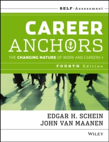 Career Anchors : The Changing Nature of Careers Self Assessment, Paperback