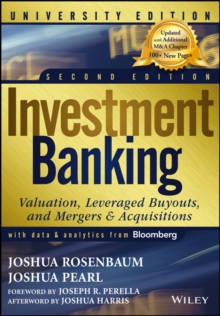 Investment Banking : Valuation, Leveraged Buyouts, and Mergers and Acquisitions, Mixed media product