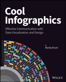 Cool Infographics : Effective Communication with Data Visualization and Design, Paperback