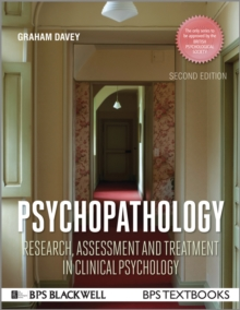 Psychopathology : Research, Assessment and Treatment in Clinical Psychology, Paperback Book