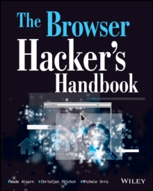 The Browser Hacker's Handbook, Paperback