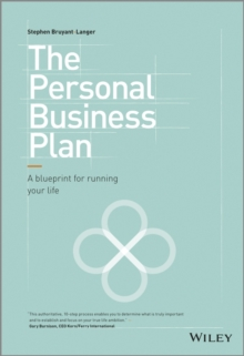 The Personal Business Plan: A Blueprint for Running Your Life, Hardback