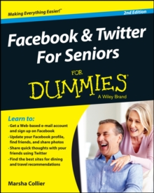 Facebook & Twitter for Seniors For Dummies, Paperback