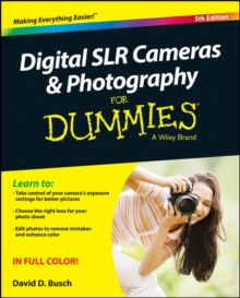 Digital SLR Cameras and Photography For Dummies, Paperback