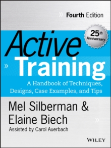Active Training : A Handbook of Techniques, Designs, Case Examples and Tips, Hardback